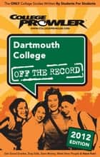 Dartmouth College 2012 ebook by Kirk Greenwood
