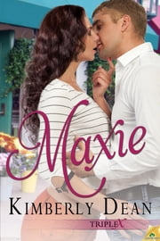 Maxie ebook by Kimberly Dean