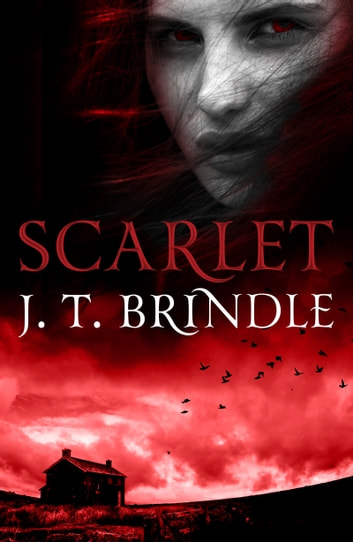 Scarlet ebook by J.T. Brindle