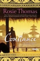 Constance - A Novel ebook by Rosie Thomas