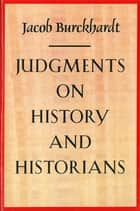 JuEAments on History and Historians ebook by