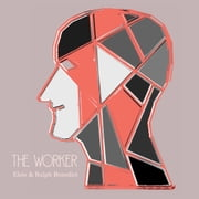 The 5 Human Types: (The Worker) No Type Superior Morally, Volume 3 audiobook by Elsie Benedict