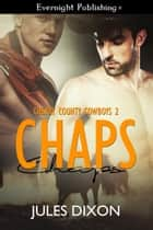 Chaps ebook by Jules Dixon