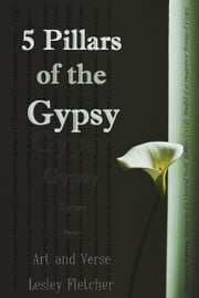 5 Pillars of the Gypsy ebook by Lesley Fletcher