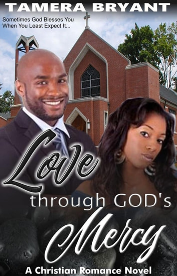 Love Through God's Mercy ebook by Tamera Bryant