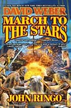 March to the Stars ebook by David Weber, John Ringo