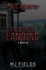 Falcon's Landing ebook by MJ Fields