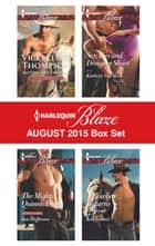 Harlequin Blaze August 2015 Box Set - Rolling Like Thunder\The Mighty Quinns: Devin\Sex, Lies and Designer Shoes\A Cowboy Returns ebook by Vicki Lewis Thompson, Kate Hoffmann, Kimberly Van Meter,...