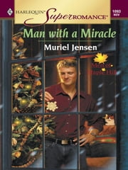 Man with a Miracle ebook by Muriel Jensen