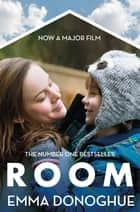 Room ebook by Emma Donoghue, John Boyne