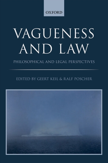 Vagueness and Law - Philosophical and Legal Perspectives ebook by