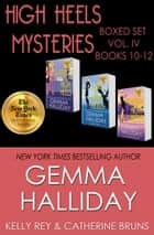 High Heels Mysteries Boxed Set Vol. IV (Books 10-12) ebook by