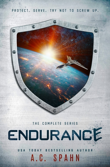 Endurance: The Complete Series ebook by A. C. Spahn