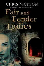 Fair and Tender Ladies ebook by Chris Nickson