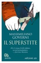 Il superstite ebook by Massimiliano Governi