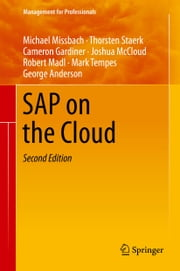SAP on the Cloud ebook by Michael Missbach,Thorsten Staerk,Cameron Gardiner,Joshua McCloud,Robert Madl,Mark Tempes,George Anderson