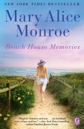 Beach House Memories ebook by Mary Alice Monroe