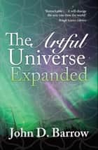 The Artful Universe Expanded eBook by John Barrow