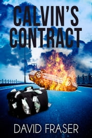 Calvin's Contract ebook by David Fraser