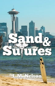 Sand & Sutures ebook by