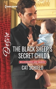 The Black Sheep's Secret Child ebook by Cat Schield