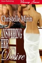 Answering Her Desire ebook by Christelle Mirin