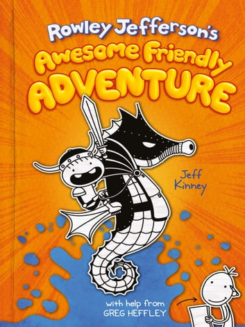 Rowley Jefferson's Awesome Friendly Adventure ebook by Jeff Kinney