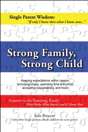 Strong Family, Strong Child ebook by Julie Prescott