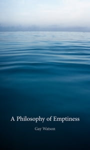 A Philosophy of Emptiness ebook by Gay Watson