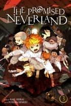 The Promised Neverland, Vol. 3 - Destroy! ebook by Kaiu Shirai, Posuka Demizu