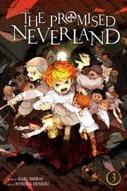 The Promised Neverland, Vol. 3 - Destroy! ebook by Kaiu Shirai