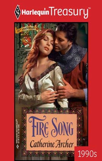 Fire Song ebook by Catherine Archer