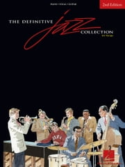 The Definitive Jazz Collection (Songbook) - 2nd Edition ebook by Hal Leonard Corp.