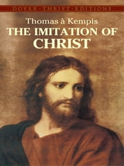 The Imitation of Christ ebook by Thomas à Kempis,Aloysius Croft,Harold Bolton