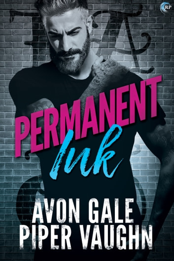 Permanent Ink ebook by Avon Gale,Piper Vaughn