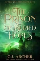 The Prison of Buried Hopes ebook by