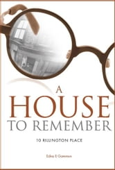 A House to Remember - 10 Rillington Place ebook by Edna Gammon