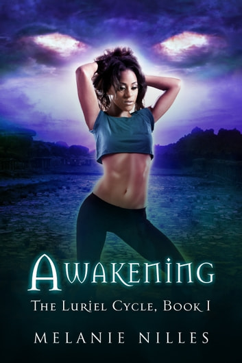 Awakening (The Luriel Cycle Book 1) ebook by Melanie Nilles