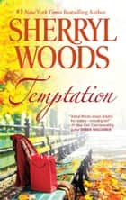 Temptation ebook by Sherryl Woods