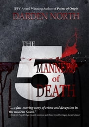 The Five Manners of Death ebook by Darden North