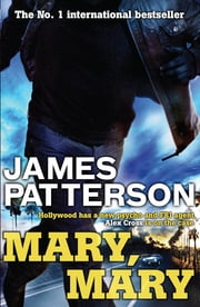 Mary, Mary ebook by James Patterson, James Patterson