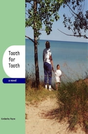 Tooth for Tooth ebook by Kimberley Payne