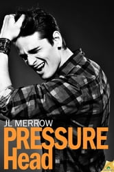 Pressure Head ebook by J.L. Merrow