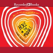 Hole in the Middle audiobook by Kendra Fortmeyer