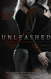 Unleashed ebook by Kristopher Reisz