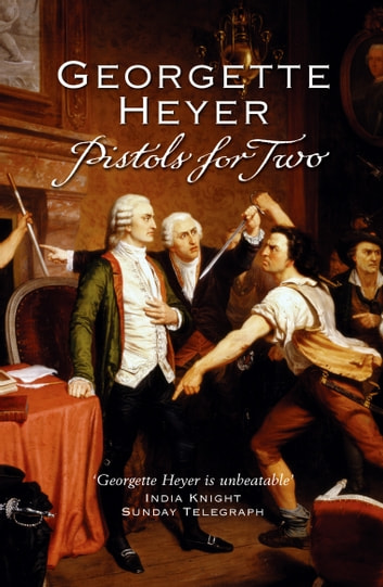 Pistols For Two ebook by Georgette Heyer