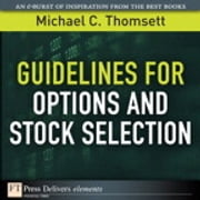 Guidelines for Options and Stock Selection ebook by Michael C. Thomsett