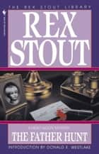 The Father Hunt ebook by Rex Stout