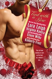 Tied With a Bow ebook by Lora Leigh, Virginia Kantra