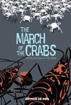 March of the Crabs Vol. 3 ebook by Arthur De Pins